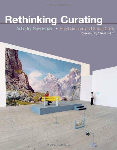 Rethinking Curating: Art after New Media (Leonardo Book Series)