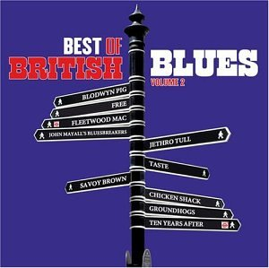 Best of British Blues 2 (Best British Psychedelic Albums)