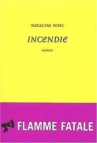 Incendie par Natacha Nisic