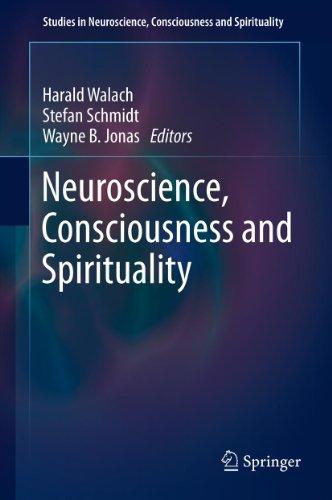 Neuroscience, Consciousness and Spirituality: 1 (Studies in Neuroscience, Consciousness and Spirituality) Pdf