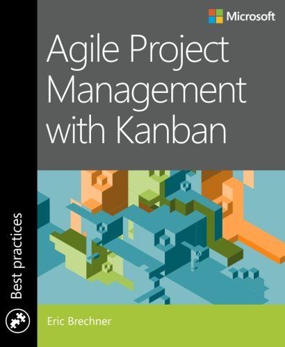 Agile Project Management with Kanban (Developer Best Practices) by imusti