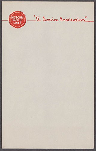 Missouri Pacific Lines Railroad A Service Institution notepaper single ()