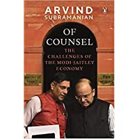 Of Counsel: The Challenges of the Modi-Jaitley Economy