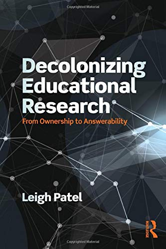 Decolonizing Educational Research (Series in Critical Narrative)