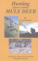 Hunting Open-Country Mule Deer