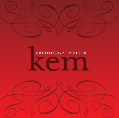 Smooth Jazz Tribute to KEM