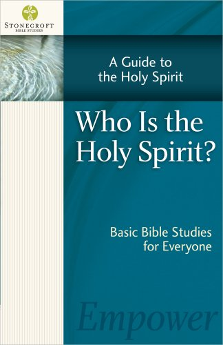 - Who Is the Holy Spirit? (Stonecroft Bible Studies)