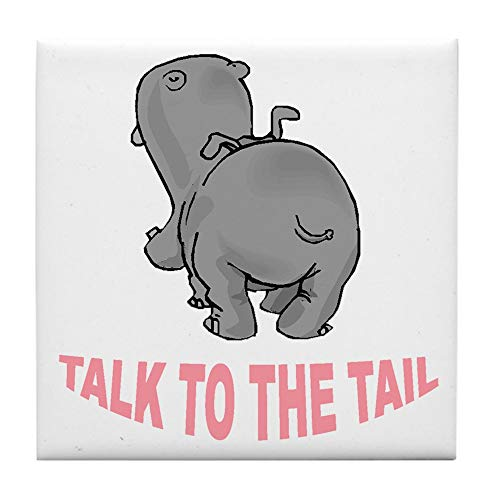 - CafePress Hippo Talk to The Tail Tile Coaster, Drink Coaster, Small Trivet