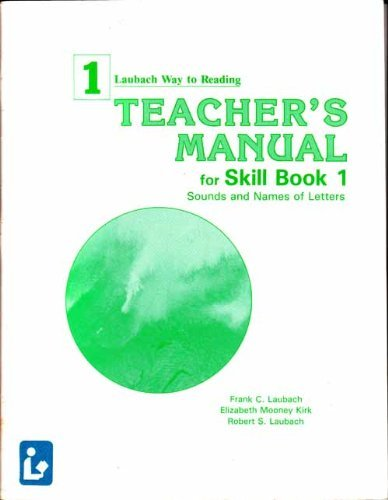 Laubach Way to Reading Teacher's Manual for Skill Book 1, Sounds and Names of Letters