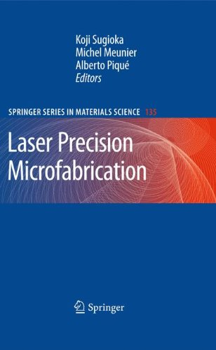 Laser Precision Microfabrication (Springer Series in Materials - German Company Optical