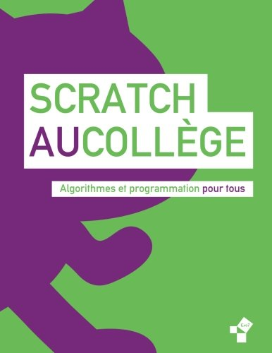 Scratch au college: Algorithme et programmation (Livres Exo7) (Volume 3)  [Exo7] (Tapa Blanda)