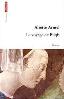 Le voyage de Bilqîs, Armel, Aliette
