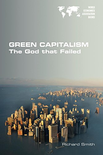 Green Capitalism. The God that Failed