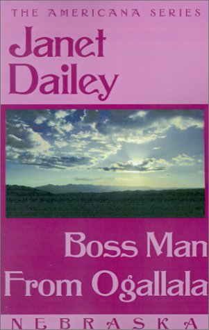Boss Man from Ogallala (Janet Dailey Americana)