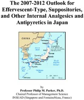 The 2007-2012 Outlook for Effervescent-Type, Suppositories, and Other Internal Analgesics and Antipyretics in Japan