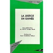 LA JUSTICE EN GUINÉE