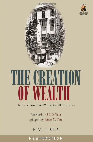 the-creation-of-wealth-the-tatas-from-19th-to-21st-century