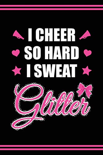 Cheerleader Book Girls Cheerleading Journal: Blank Lined Notebook + Goals and Wish List | I Cheer So Hard I Sweat Glitter | Black Pink Cover with Cheerleader Silhouette por SilentSoulArts Design