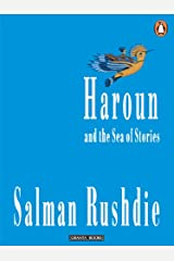 Haroun and The Sea Of Stories Kindle Edition