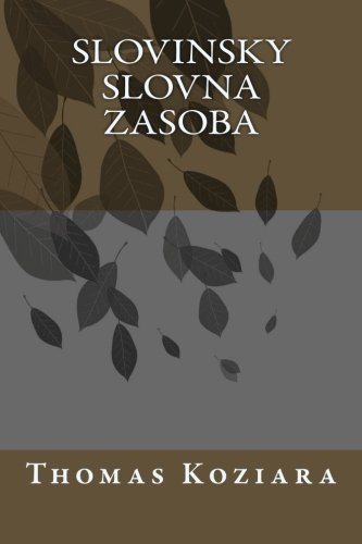 Slovinsky Slovna Zasoba (Spanish Edition) [Thomas P. Koziara] (Tapa Blanda)