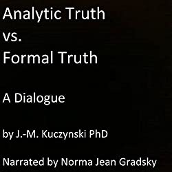 Analytic Truth vs. Formal Truth: A Dialogue