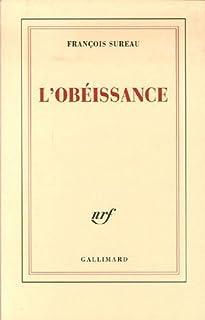 L'obéissance, Sureau, François