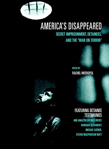 America's Disappeared: Secret Imprisonment, Detainees, and the War on Terror (Open Media Series)