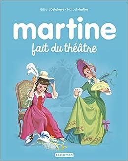 Amazon Fr Martine Tome 7 Martine Fait Du Theatre