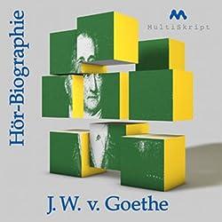 Goethe - Hörbiographie