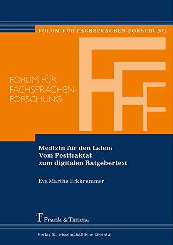 Medizin Für Den Laien  Vom Pesttraktat Zum Digitalen Ratgebertext  Forum Für Fachsprachen Forschung