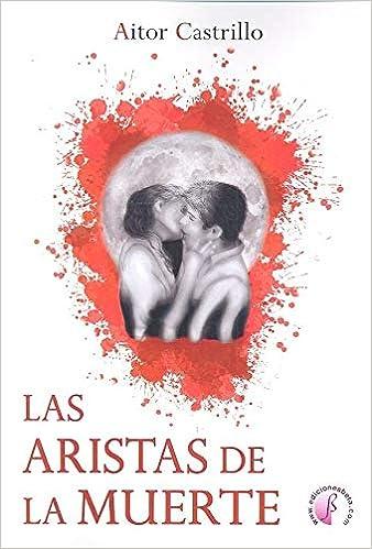 Las aristas de la muerte (Novela): Amazon.es: Castrillo Mazagatos ...