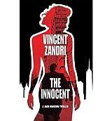The Innocent (P.I. Jack Marconi #03) Zandri, Vincent ( Author ) Sep-04-2012 Paperback