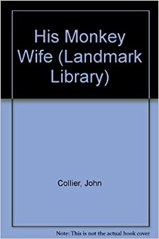Book His Monkey Wife (Landmark Library)