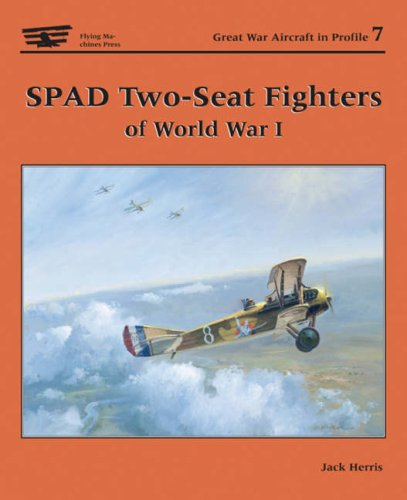 Spad Two-seater Fighters Of World War I (fmp)