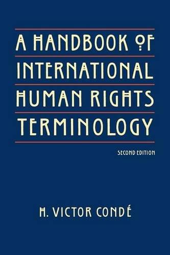 A Handbook of International Human Rights Terminology (Human Rights in International Perspective Series) ()