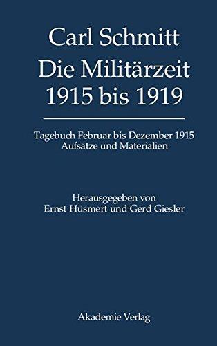 Die Milit??rzeit 1915 Bis 1919: Tagebuch Februar Bis Dezember 1915. Aufs??tze Und Materialien (2005-12-07) (Dezember Tagebuch)