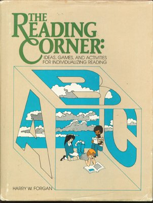 (The reading corner: Ideas, games, and activities for individualizing reading (Goodyear education series))