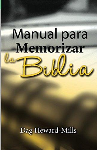 Manual Para Memorizar La Biblia (Spanish Edition) [Heward-Mills, Dag] (Tapa Blanda)