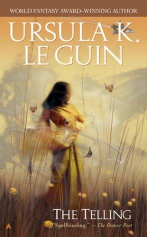 The Telling: LeGuin, Ursula K.: 9780441011230: Amazon.com: Books