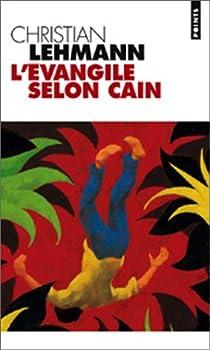 L'évangile selon Caïn par Lehmann