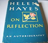 On Reflection, Helen Hayes and Sandford Dody, 0871310821