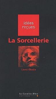 La sorcellerie par Lionel Obadia