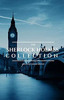 The Sherlock Holmes Collection by [Doyle, Arthur Conan, Classics, ReadOn]