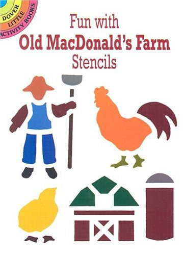 Fun with Old MacDonald's Farm Stencils (Dover Stencils) by Dover Publications