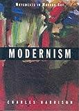 Modernism (Movements in Modern Art series)