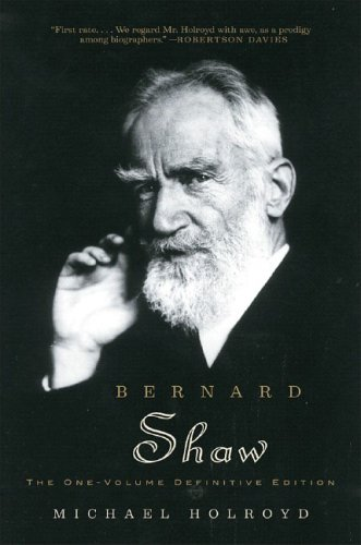Download Bernard Shaw: The One-Volume Definitive Edition PDF