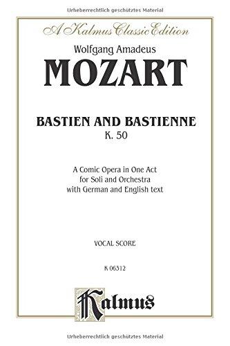 Bastien und Bastienne: German, English Language Edition, Vocal Score (Kalmus Edition) (German Edition) by Kalmus Classic Edition