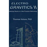 Electrogravitics: No. 2: Validating Reports on a New Propulsion Methodology