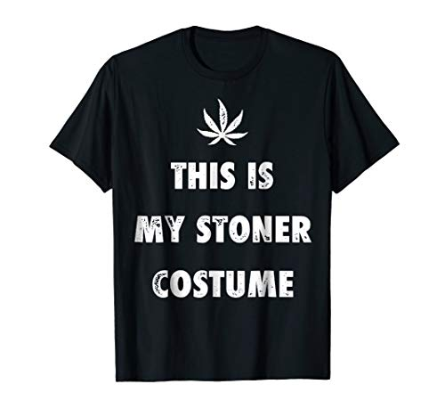My Stoner Costume Halloween Weed Marijuana Cannabis Shirt
