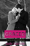 ROMANCE: Graced: Contemporary Romance (Life Shocks Romances Book 7)